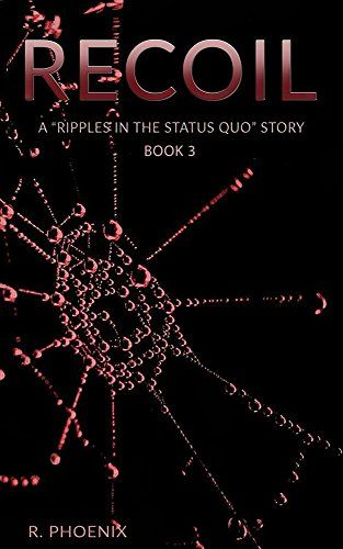 Recoil: A Ripples in the Status Quo Story by R. Phoenix https://www.amazon.com/dp/B01DUKJO5I/ref=cm_sw_r_pi_dp_NgfvxbGD63WHP