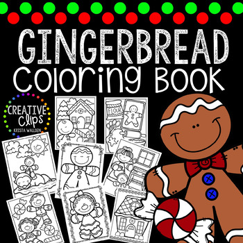 Gingerbread Coloring Book Made By Creative Clips Clipart Tpt Creative Clips Clipart Halloween Coloring Book Coloring Books