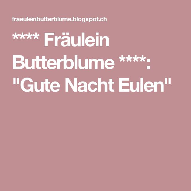 """**** Fräulein Butterblume ****: """"Gute Nacht Eulen"""""""