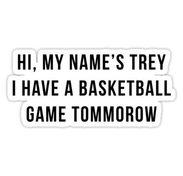 Hi My Name S Trey Vine Quote Sticker Products
