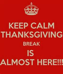 Memes Keep Calm And Make It To Thanksgiving Break Yahoo Image Search Results Thanksgiving Break Teacher Memes Teachers Thanksgiving
