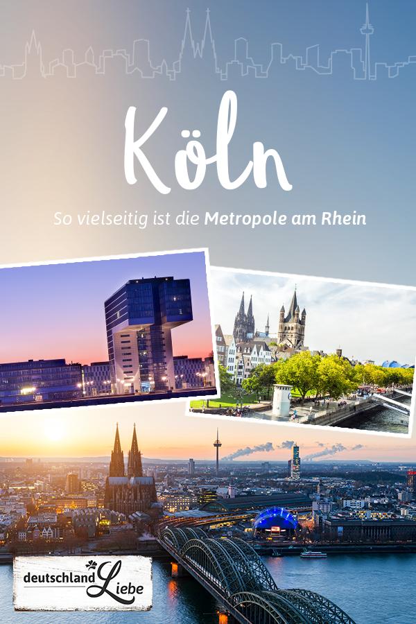 Rheinmetropole Koln Die Besten Tipps Deutschlandliebe By Urlaubsguru Koln Tipps Urlaub In Deutschland Reisen