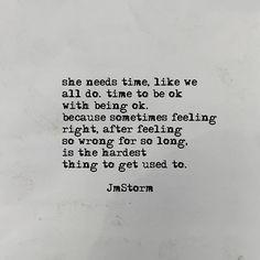 She needs time.