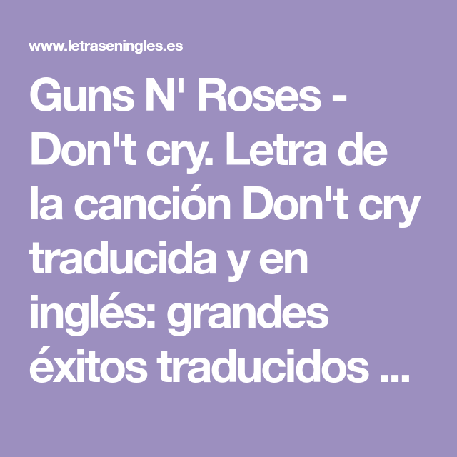 Guns N' Roses Don't cry. Letra de la canción Don't cry