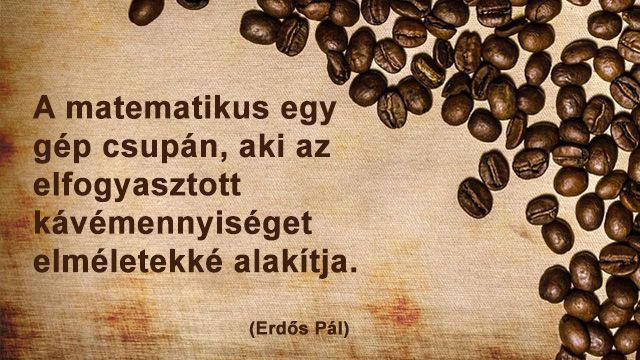 idézetek matematika Kávé idézetek   Legjobb kávé | Print, Signs