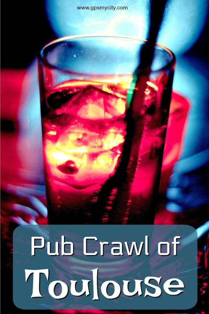 Pub Crawl Of Toulouse Pub Crawl George And Dragon Pub Pub