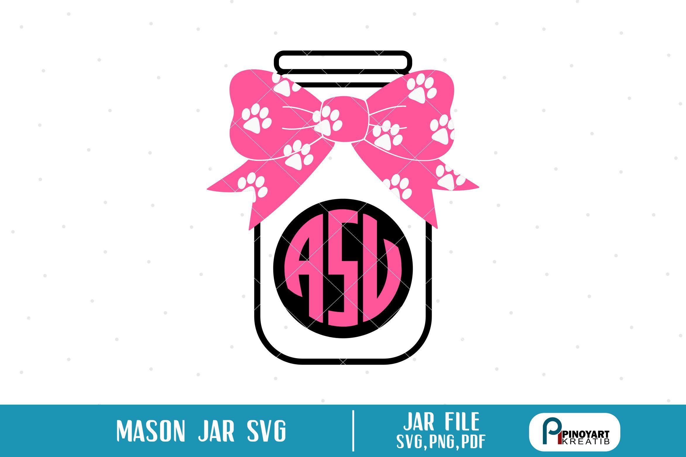 Mason Jar Svg Jar Svg Jar Monogram Svg Paw Svg Jar Clip Art Mason Jar Clip Art Container Svg Mason Jar Graphics Svg Svg Files Mason Jar Clip Art Monogram Svg