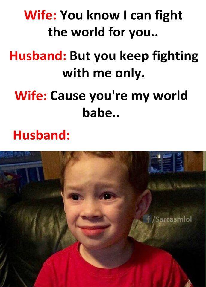 Humor Wife S World Funny Quotes Sarcasm Bro Jokes Funny English Jokes