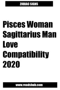 Pisces Woman Sagittarius Man Love Compatibility 2020 In 2020 Sagittarius Man Pisces Woman Sagittarius Man In Love