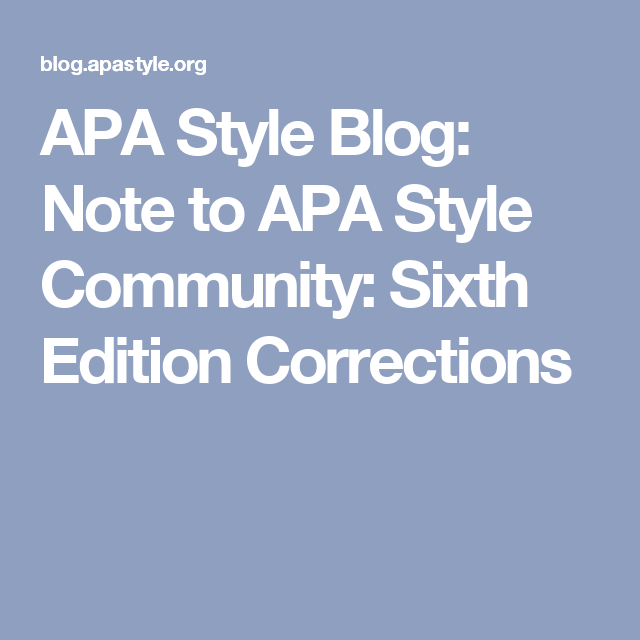 apa style blog note to apa style community sixth edition