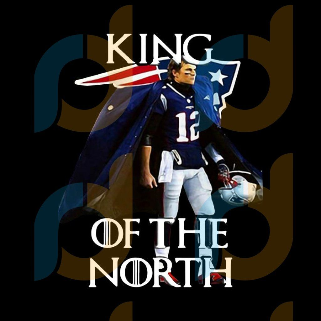 Tom Brady New England Patriots 12 King Of The North Png New England Patriots Logo Svg Nfl Sv In 2020 New England Patriots Logo New England Patriots King In The North