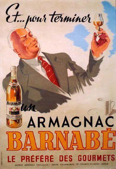 Armagnac Barnabé, le préféré des gourmets - 1946