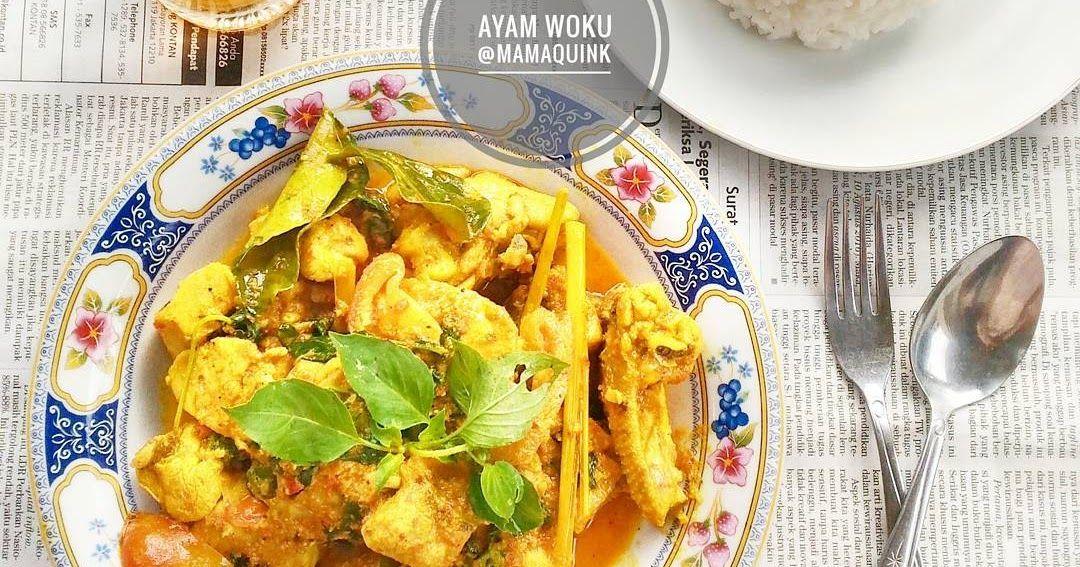 Resep Ayam Woku Sederhana By Mamaquink Resep Ayam Resep Masakan Indonesia Resep Masakan