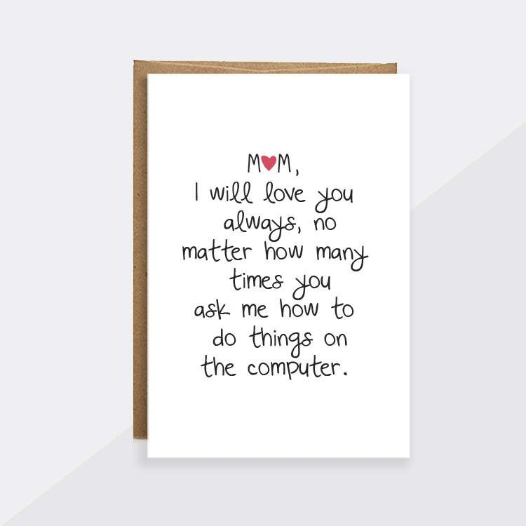 Mothers Day Card Unique Funny Mom I Will Always Love You Love You Mom Card Mom Birthday Mother Birthday Cards For Mom Happy Birthday Mom Funny Mom Quotes