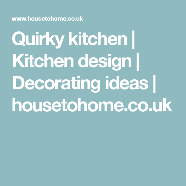 quirky kitchen kitchen design decorating ideas ideal home quirky kitchen kitchen design on kitchen ideas quirky id=99265