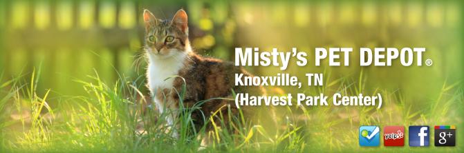 Misty's PET DEPOT® Knoxville, TN Natural Holistic Pet