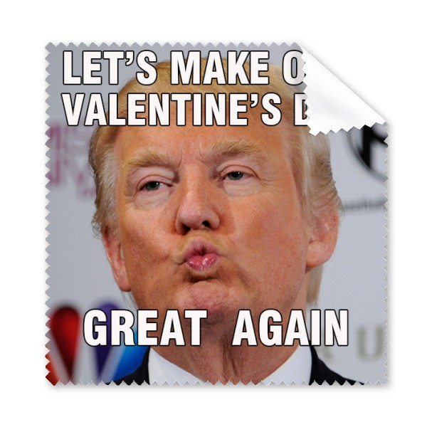 Trump Let S Make Our Valentine S Day Great Again Spoof Lovers Couple Meme Glasses Cloth Cleaning Cloth Phone Screen C Spoofs President Trump Funny Phone Screen