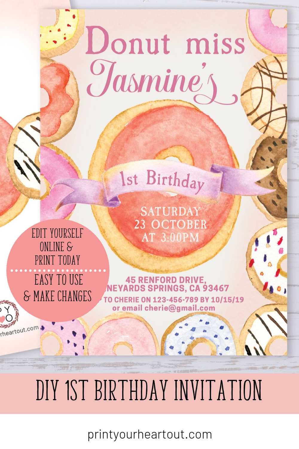 Print Your Own Birthday Invitations This Invitation Template Is Easy To Edit Us Diy 1st Birthday Invitations Donut Invitation Printable Party Invitations Kids