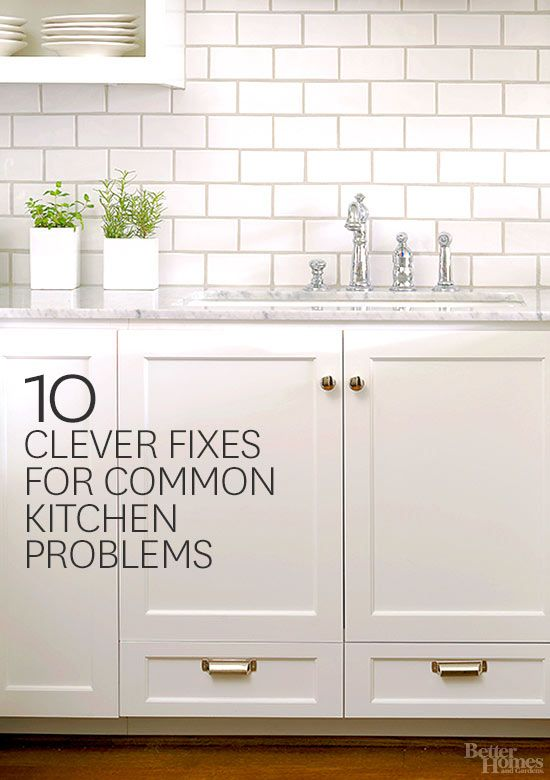 10 Clever Fixes for Common Kitchen Problems | Clever, Sinks and Drawers