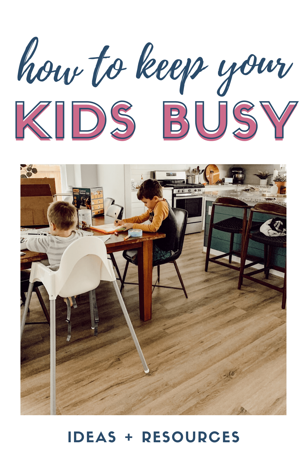How To Keep Your Kids Busy While You U0026 39 Re Stuck At Home  In 2020
