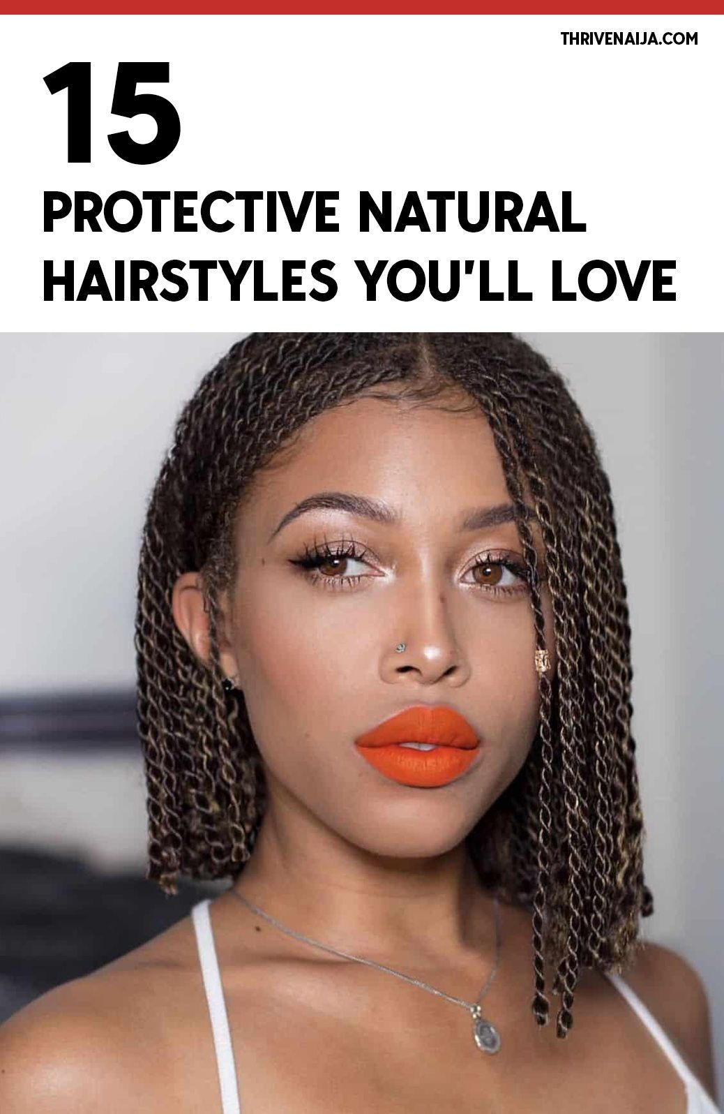 15 protective natural hair hairstyles youll love