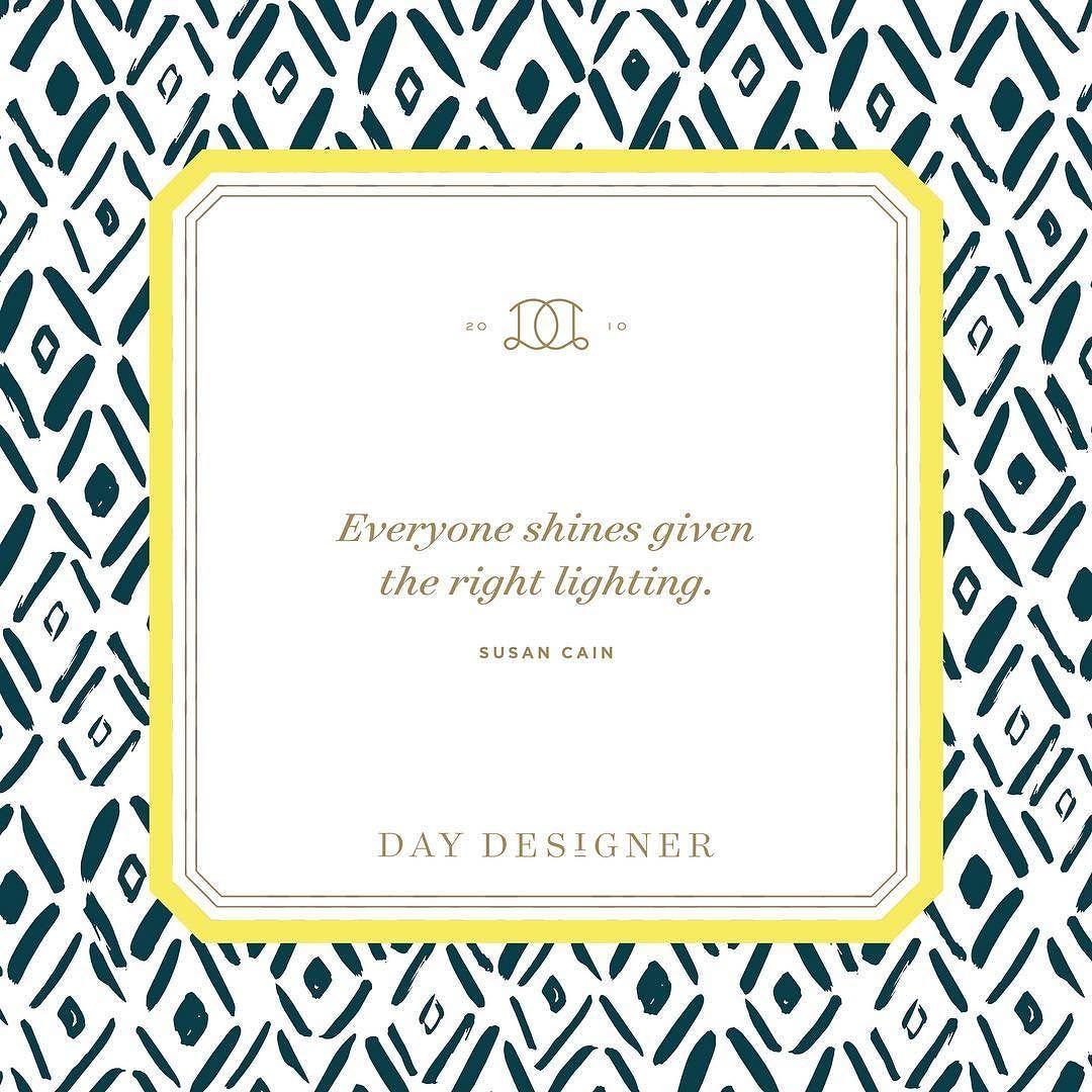 Shine this week! #DDInspiration by thedaydesigner