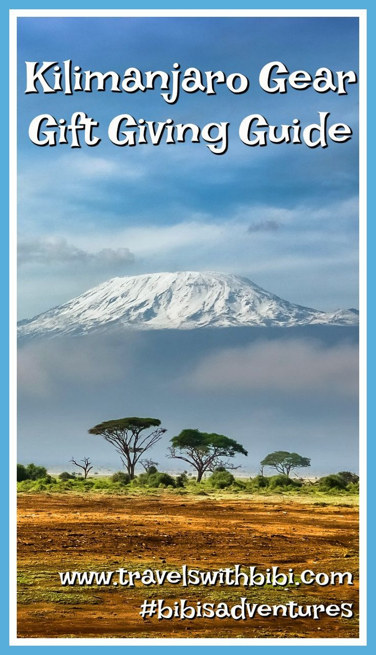 Know someone planning a Kilimanjaro trek? You need this gear and pack list so you can choose the perfect gift! #kilimanjaro #kilimanjarogear #giftguide2019 #kilimanjaropacklist #christmasgifts #bestgift #hiking #mountainclimbing #bestgiftformen #bestgiftforwomen #bibisadventures