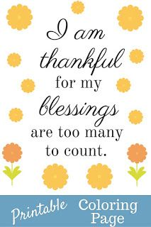 I am thankful for my blessings are too many to count. Get ...