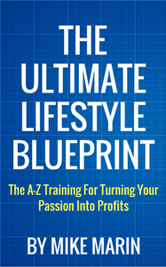 The ultimate lifestyle business blueprint review bonus from the ultimate lifestyle business blueprint review bonus from mike marin url malvernweather Image collections