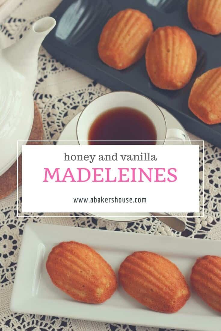 Have these Honey and Vanilla Madeleines with a cup of tea ...