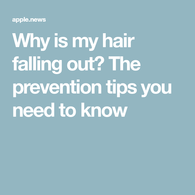 Why is my hair falling out? The prevention tips you need ...