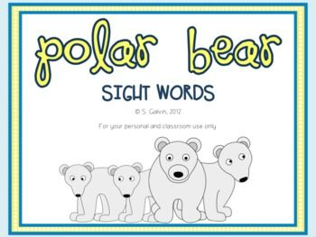 Help your young students learn the first dolch list with this fun help your young students learn the first dolch list with this fun polar bear kindergarten sciox Gallery