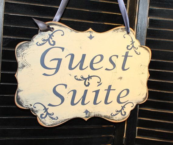 Guest Room Sign Decor Brilliant Guest Suite Sign Pariscottagewhimsical Home Decoru Choose 2018