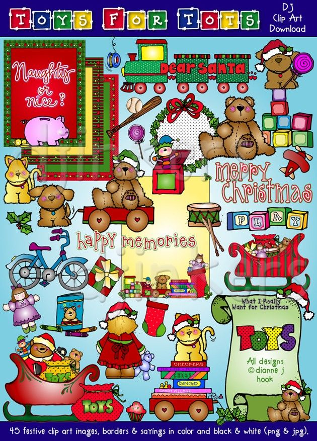Toys For Tots Clip Art Collection Is A Whole Toy Box FULL Of Irresistible Teddy Bears Games Holiday Accessories Classic