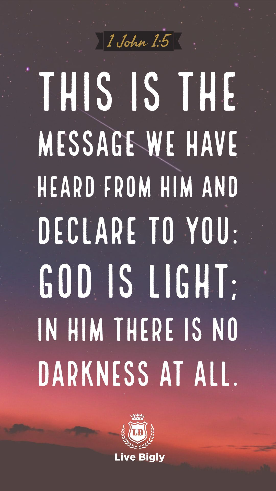 God Is Light Bible Livebigly Life Affiliate Quote Inspiration
