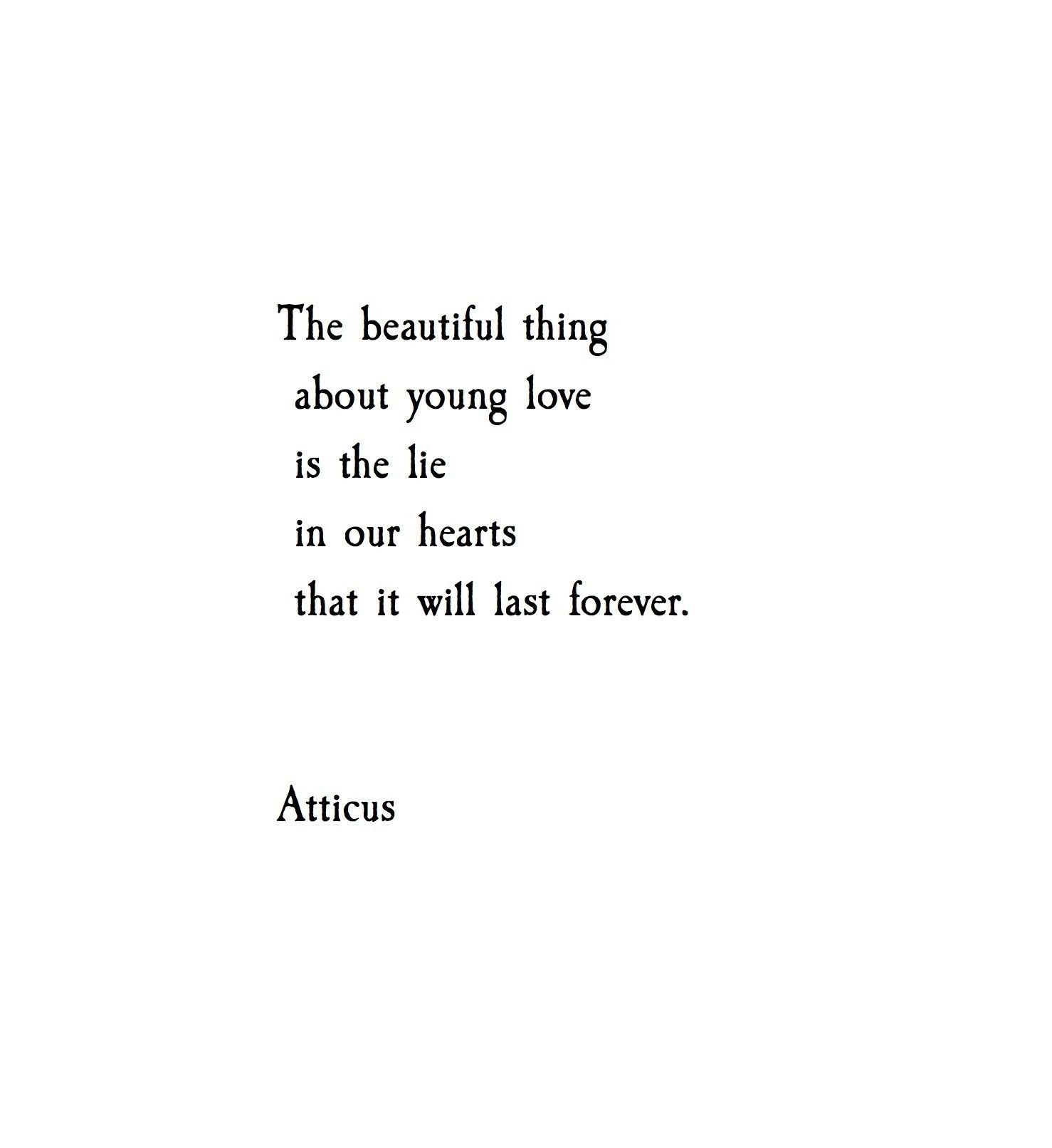 Quotes About Young Love Young Love' Atticuspoetry #atticuspoetry #beautiful #atticus