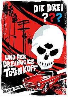 Höhle der Leseratten: Die drei ??? und der dreiäugige Totenkopf (Graphic...