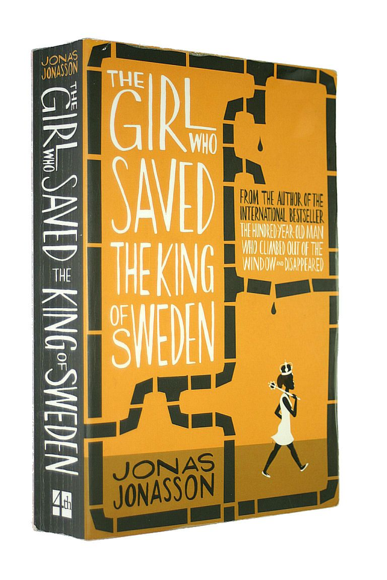 The Girl Who Saved The King Of Sweden The Girl Who Nobel Peace
