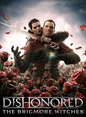 Dishonored The Brigmore Witches - Download Full Version Pc Game Free