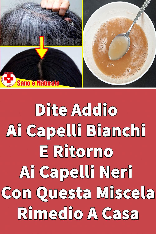 Dite Addio Ai Capelli Bianchi E Ritorno Ai Capelli Neri ...