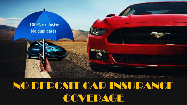 Cheap Car Insurance No Deposit Pay Monthly No Deposit Car - No deposit car insurance