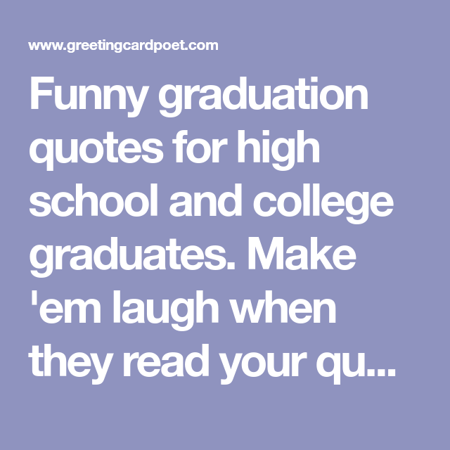 Funny graduation quotes for friends & yearbook | Graduation ...
