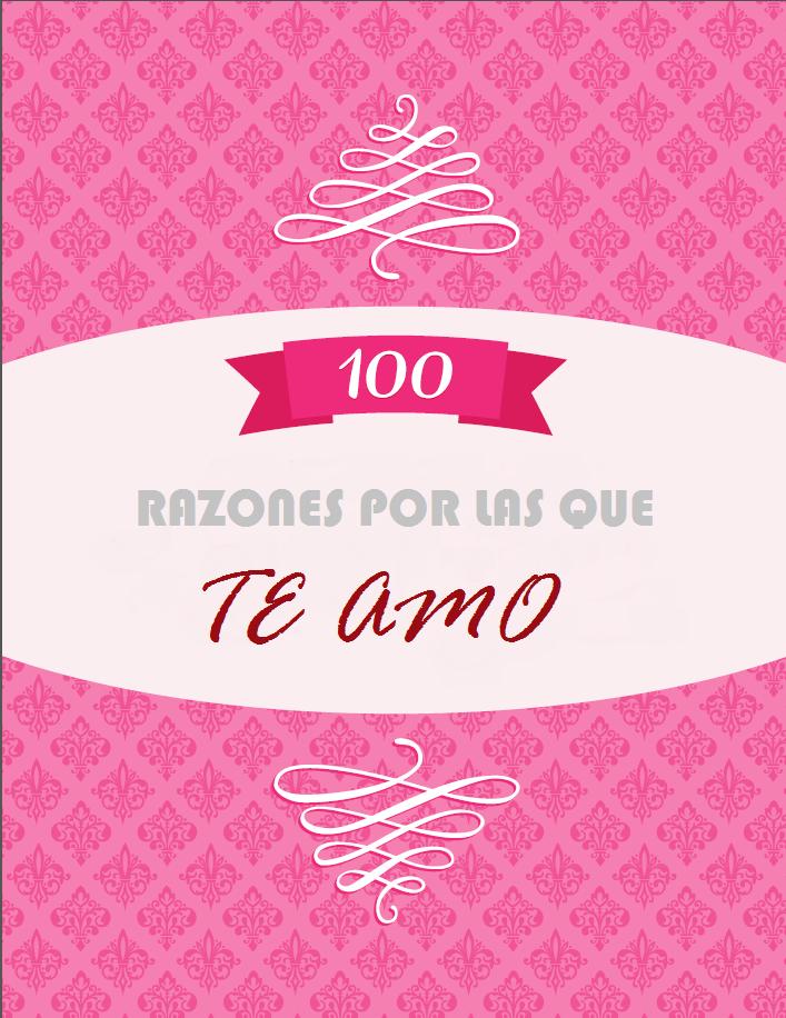 100 Razones Por Las Que Te Quiero Sorpresas Para Tu Pareja Razones Por Las Que Te Quiero Razones Para Quererte Sorpresas Para Tu Pareja