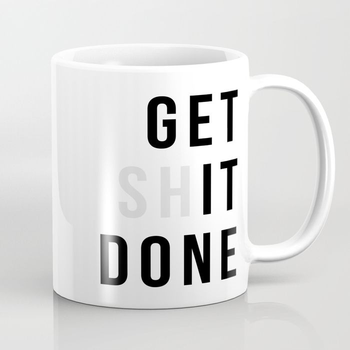 office space coffee mug. Office Space Coffee Mug. Contemporary Mug Spaces Buy Get Shit Done