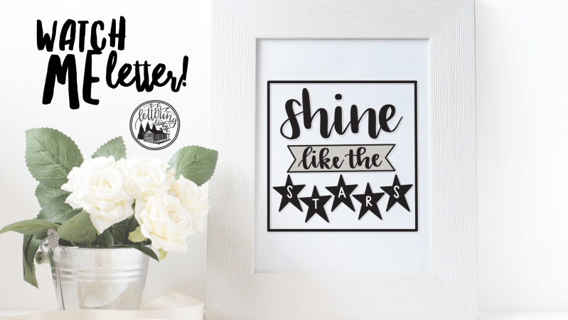 "Watch Me Letter! ""Shine Like the Stars"" Handlettering"