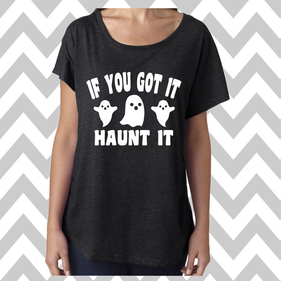 62af08bb6aa If You Got It Haunt It Dolman Off the shoulder flowy tee Halloween Party Tee  Jack-O-Lantern Womens H