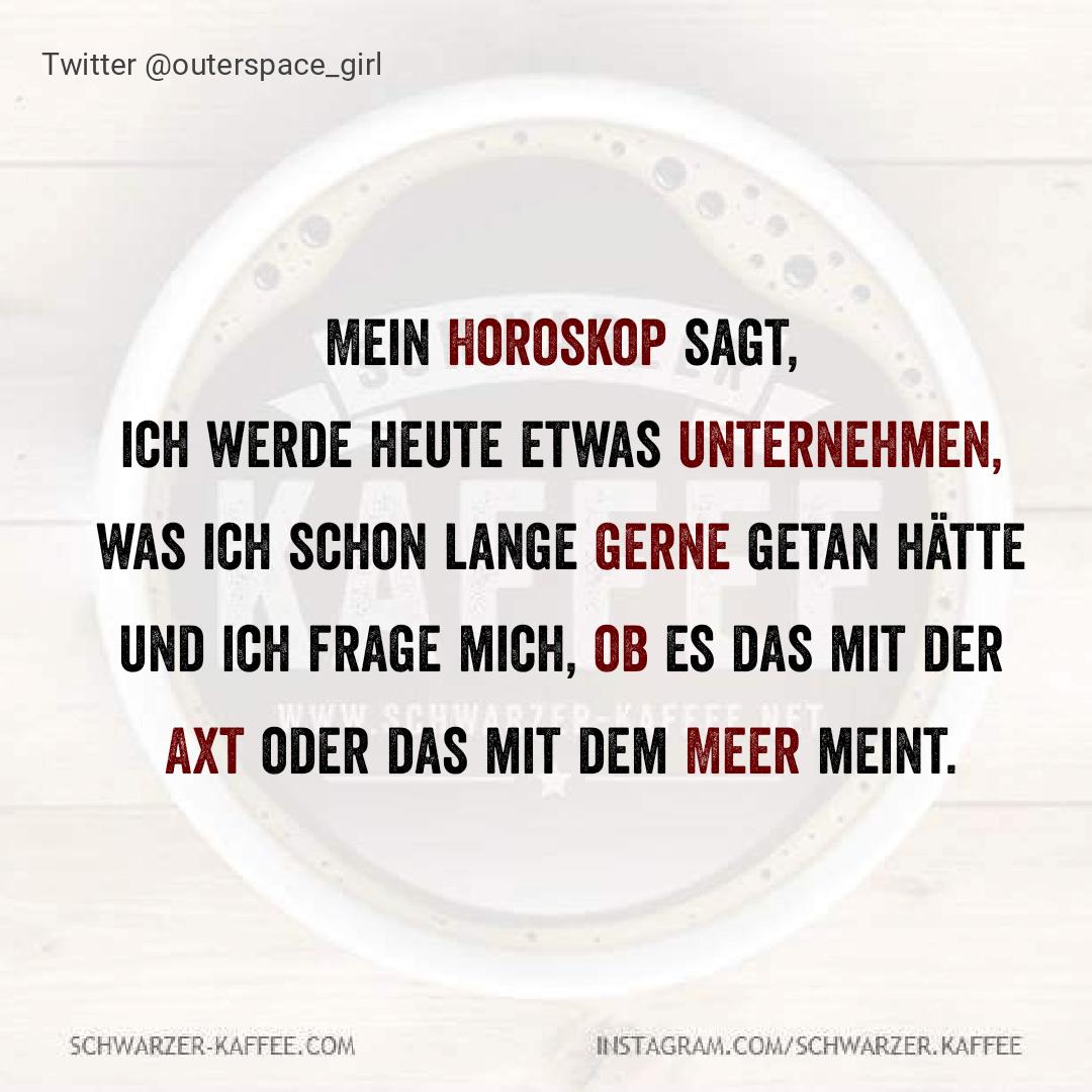 Spruche Archive Seite 3 Von 725 Schwarzer Kaffee Witzige