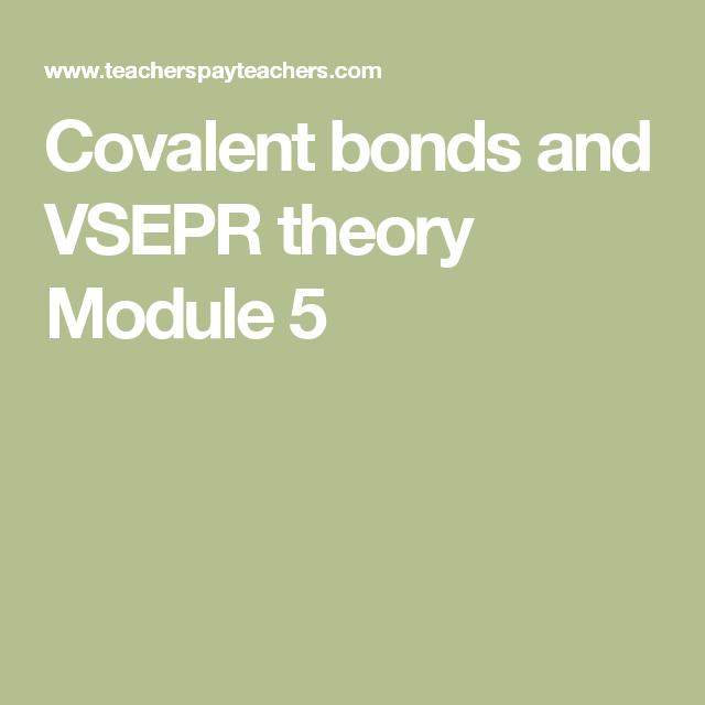 Covalent bonds and VSEPR theory Module 5 | Chemistry | Pinterest