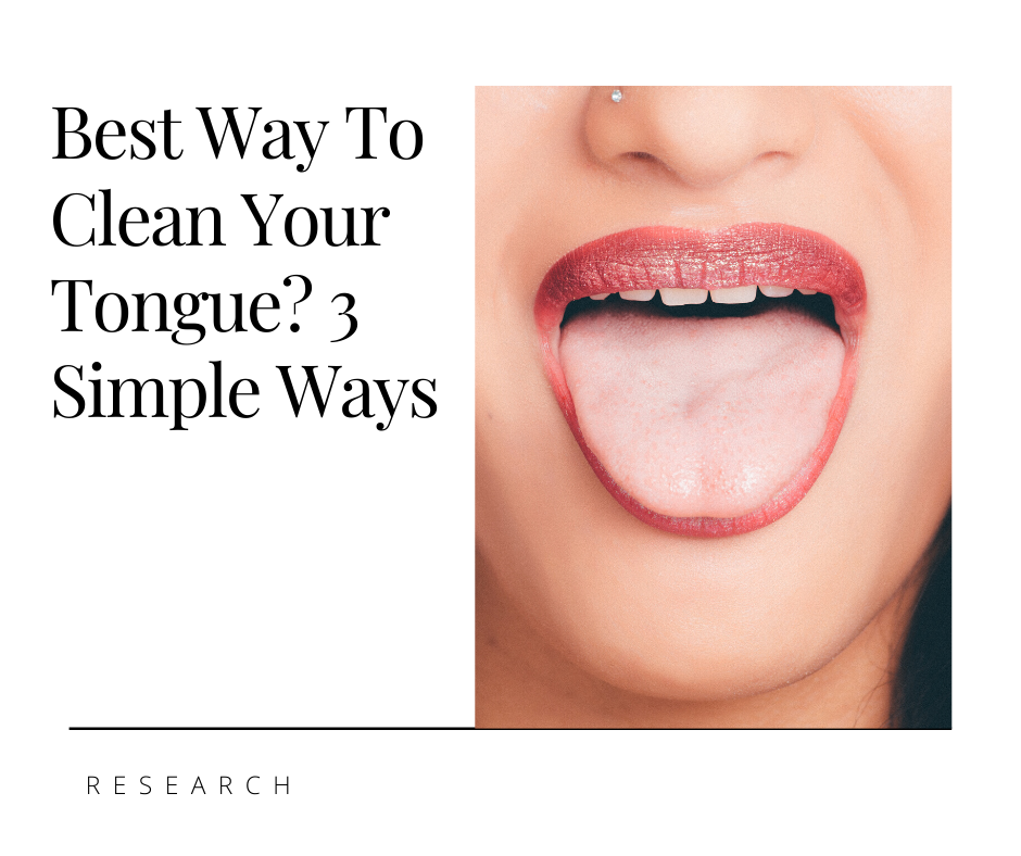 Best Way To Clean Your Tongue In 2020 Tongue Cleaner Mouth Sores Tongue