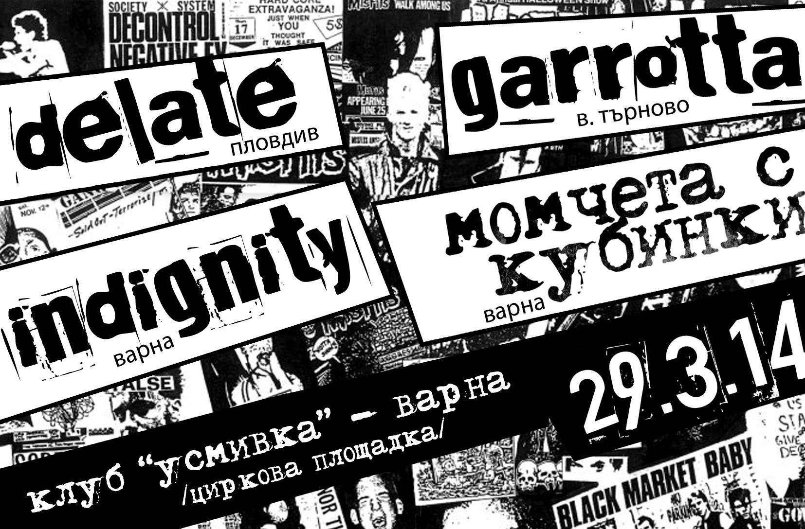 Разказ от концерт на Момчета с кубинки, Indignity, Garrotta и Delate във Варна